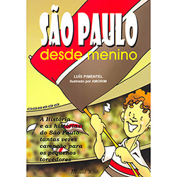 São Paulo Desde Menino