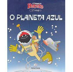 O Planeta Azul - Turma do Perere - 1 a 4 Serie