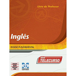 Novo Telecurso: Inglês - Livro do Professor