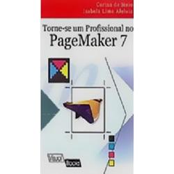Torne-se um Profissional Com Pagemaker 7