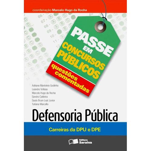 Defensoria Pública: Carreiras da Dpu e Dpe - Série Passe em Concursos Públicos