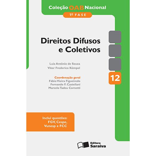 Oab Nacional -1ª Fase: Direitos Difusos e Coletivos - Volume 12 - Luiz Antônio de Souza