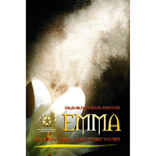 Emma: a Novel In Three Volumes - Jane Austen