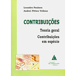 Contribuições: Teoria Geral Contribuições em Espécie