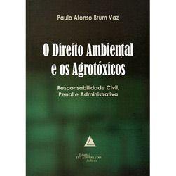 Direito Ambiental e os Agrotoxicos, O