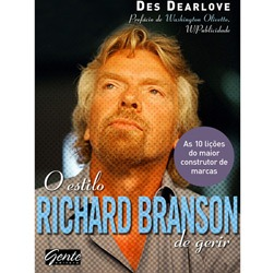 Estilo Richard Branson de Gerir: as Licões do Maior Construtor de Macas,o