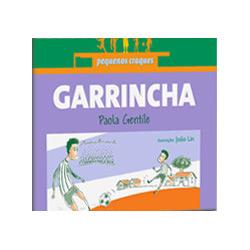 Garrincha - Coleção Pequenos Craques