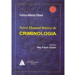 Novo Manual Basico de Criminologia