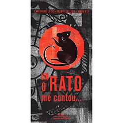 O Rato Me Contou... a Verdadeira História do Horóscopo Chinês