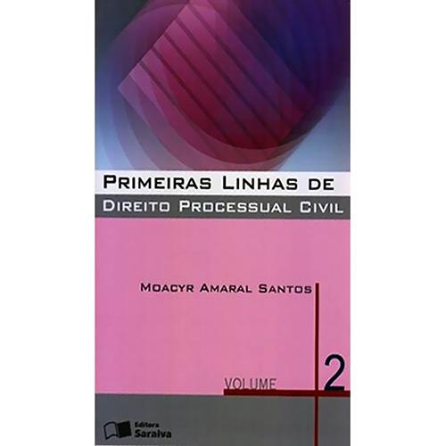 Primeiras Linhas de Direito Processual Civil - Vol. 2