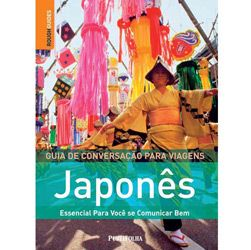 Guia Visual Japonês: Guia de Conversação para Viagens Rough Guides