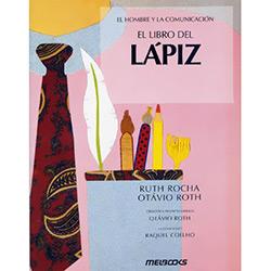 El Libro Del Lapiz - Serie El Hombre Y La Comunicacion Espanhol