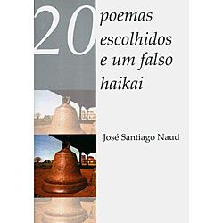 20 Poemas Escolhidos e um Falso Haikai