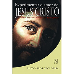 Experimentar o Amor de Jesus Cristo