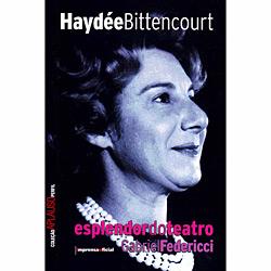 Haydee Bittencourt - Esplendor do Teatro