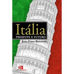 Itália: Presente e Futuro