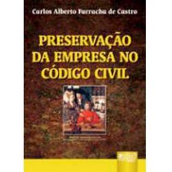 Preservacao da Empresa no Codigo Civil Brasileiro