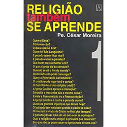 Religião Também Se Aprende - Vol. 1