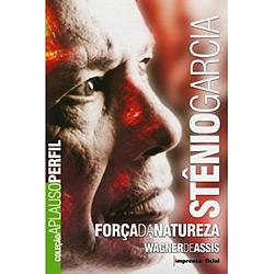 Stênio Garcia - Força da Natureza