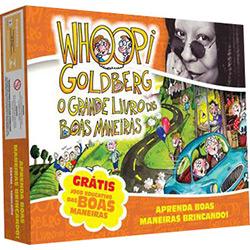 Whoopi Goldberg: o Grande Livro das Boas Maneiras
