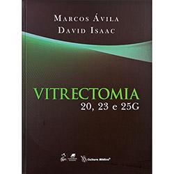 Vitrectomia 20, 23 e 25g
