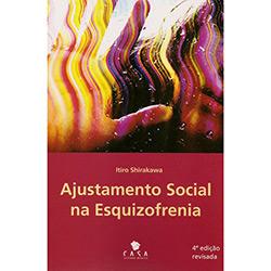 Ajustamento Social da Esquizofrenia, O