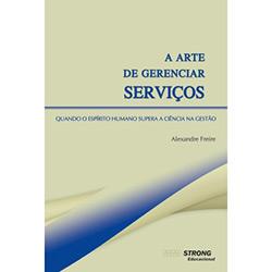 Arte de Gerenciar Servicos, A