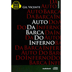Auto da Barca do Inferno - Gil Vicente - Cd de Audiolivro