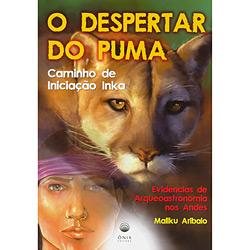 Despertar do Puma, o - Caminho de Iniciação Inka