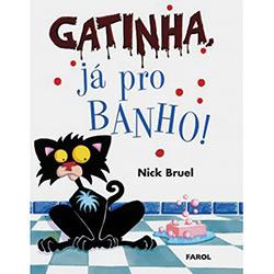 Gatinha, Já Pro Banho!