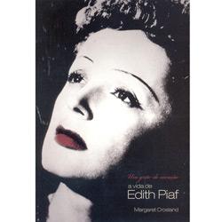 Grito do Coração - a Vida de Edith Piaf, Um