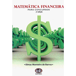 Matemática Financeira para Concursos - Dimas Monteiro de Barros
