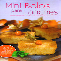 Kit Mini Bolos para Lanches: Receitas Com Alternativas de Ingredientes Funcionais e Light - Série Pequena