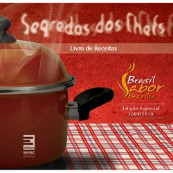 Segredos dos Chefs: Livro de Receitas - Edição Especial 2009/2010