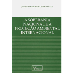 Soberania Nacional e a Protecao Ambiental Internacional, A