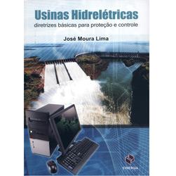 Usinas Hidrelétricas: Diretrizes Básicas para Proteção e Controle