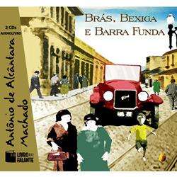 Brás, Bexiga e Barra Funda- Audiolivro