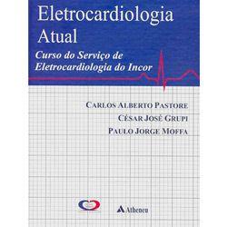 Eletrocardiologia Atual Curso do Servico de Eletro