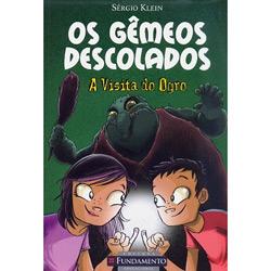 Visita do Ogro, a - Coleção Gêmeos Descolados - Vol. 1