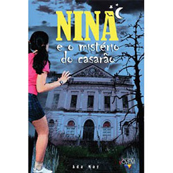 Nina e o Mistério do Casarão