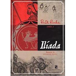 Ruth Rocha Conta a Ilíada