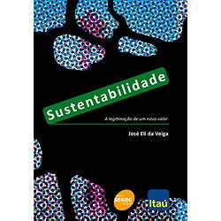 Sustentabilidade: a Legitimação de um Novo Valor