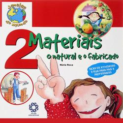2 Materiais o Natural e o Fabricado