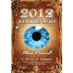 2012: a Era de Ouro