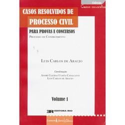 Casos Resolvidos de Processo Civil - Vol. 1 - Col. Casos Concretos