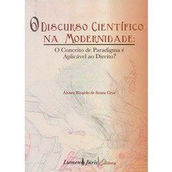 Discurso Cientifico na Modernidade, o - o Conceito de Paradigma e Aplicavel