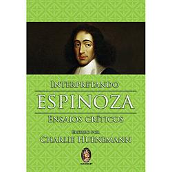 Interpretando Espinoza - Ensaios Críticos