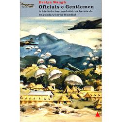 Oficiais e Gentlemen - Vol. 2 da Trilogia a Espada de Honra