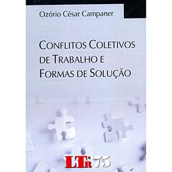 Conflitos Coletivos de Trabalho e Formas de Solução