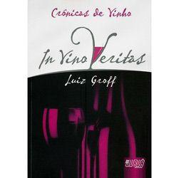 Cronicas de Vinho - In Vino Veritas